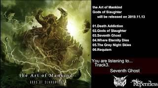 "the Art of Mankind ""Gods of Slaughter"" Album Trailer"