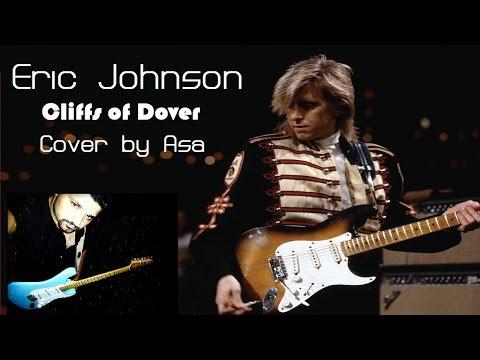 Eric Johnson - Cliffs Of Dover // by Asa (Fender MVP 60s strat)