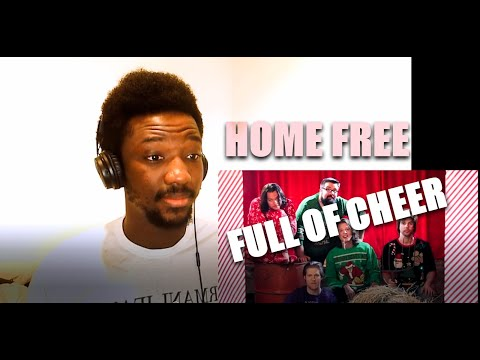 Home Free - Full of Cheer | REACTION