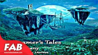 A Dreamer's Tales Full Audiobook by Lord DUNSANY by Fantasy Fiction