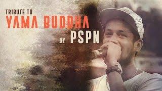 Download Lagu Tribute to YAMA BUDDHA (SATHI) - by PSPN Mp3