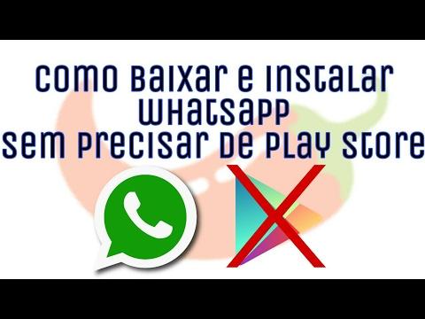 Baixar whatsapp - Como baixar e instalar o whatsapp sem ser pelo play store (atualizado 2017)