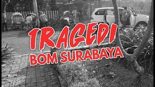 Video Ledakan Bom Bunuh Diri di Tiga Gereja di Surabaya MP3, 3GP, MP4, WEBM, AVI, FLV Mei 2018