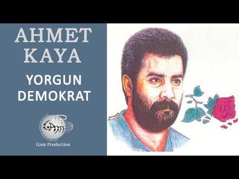 Ahmet Kaya – Yorgun Demokrat Sözleri