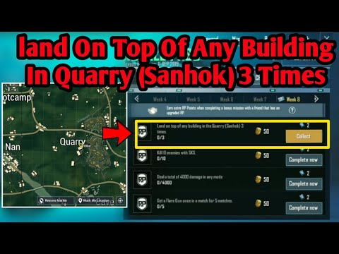 LAND ON TOP OF ANY BUILDING IN QUARRY (SANHOK) 3 TIMES WEEK 8 SEASON 8 PUBG MOBILE MISSION
