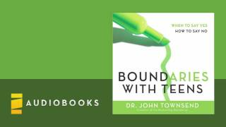 Dr. John Townsend - Boundaries With Teens Audiobook Ch. 1
