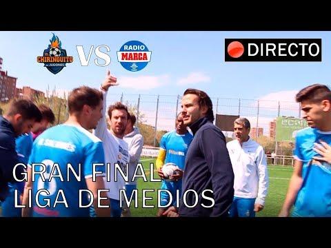 DIRECTO  FINAL LIGA DE MEDIOS  El Chiringuito VS. Radio Marca
