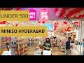 Miniso Haul Hyderabad | Under Rs 500 | Worth visiting?