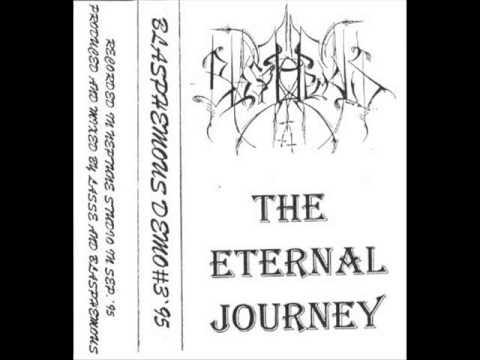Blasphemous - The Eternal Journey (1995) (Black Metal Sweden) [Full Demo]