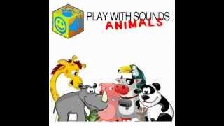 Play With Sounds - Animals YouTube video