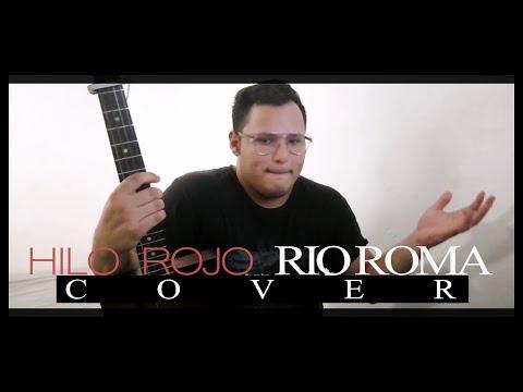Versos de amor - Hilo Rojo- Rio Roma COVER con Acordes y Letra
