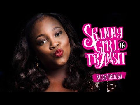 SKINNY GIRL IN TRANSIT - S1E11 - BREAKTHROUGH