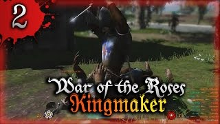 War of the Roses Kingmaker Серия 2