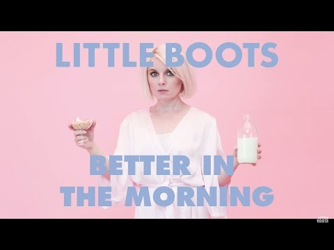 Little Boots  - Better In The Morning