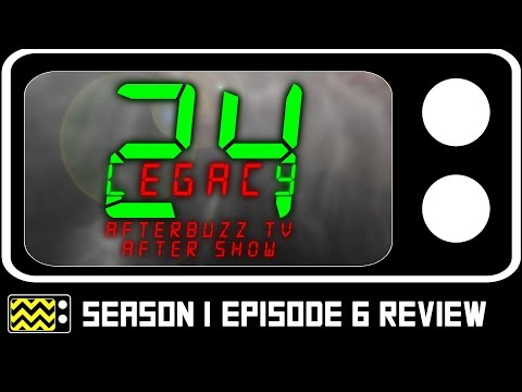 24: Legacy Season 1 Episode 6 Review & After Show | AfterBuzz TV