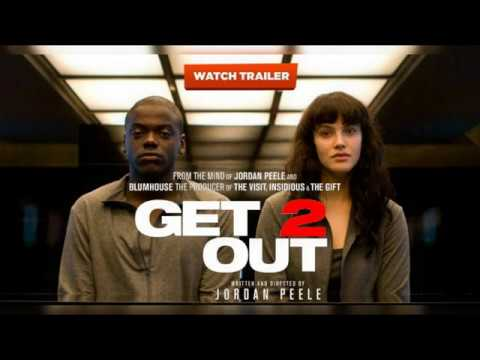GET OUT 2 (Official Trailer) 2019 Movie [HD] Daniel Kaluuya, Lil Rel Howery / Dir By. Jordan Peele