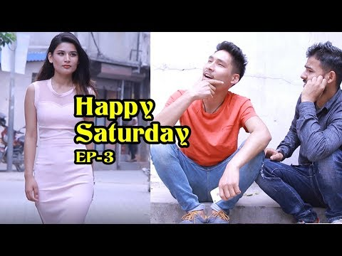 (Happy Saturday | Episode 3 | New Nepali Short Comedy Movie | Colleges Nepal - Duration: 4 minutes, 40 seconds.)