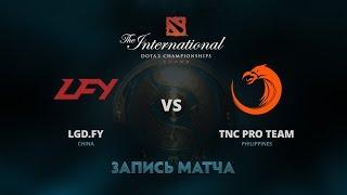 LGD.FY против TNC Pro Team, Вторая игра, Четвертьфинал верхней сетки The International 7