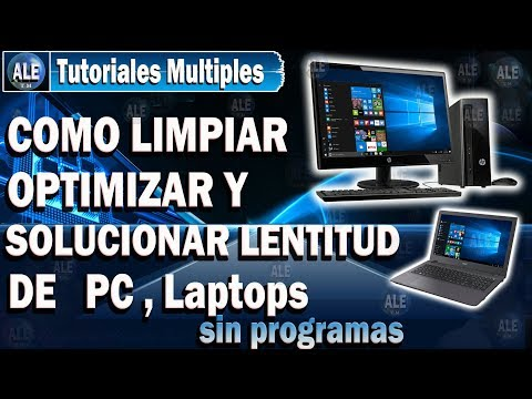Como Limpiar Optimizar Y Acelerar Mi Pc, Laptop - Solucionar Lentitud En Pc | Windows 10, 8, 7, Xp