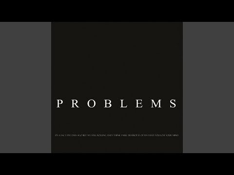 Problems (Original Mix)