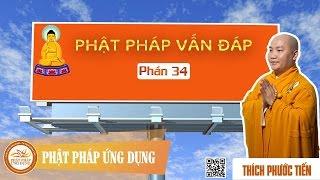 Phật Pháp Vấn Đáp 34 (KT65) - Thầy Thích Phước Tiến 2016