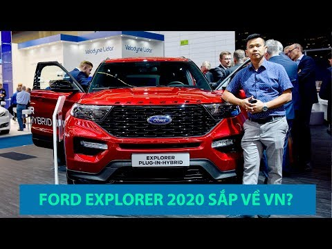 Ford Explorer 2020 tại Việt Nam giá bao nhiêu? Có đáng mua chiếc xe này không? @ vcloz.com