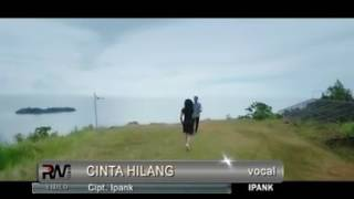 IPANK CINTA YANG HILANG 2017 Video