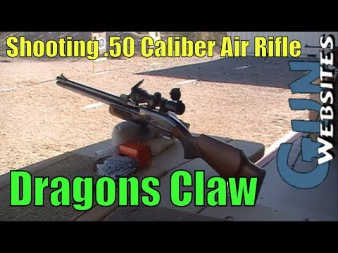 .50 Caliber Air Rifle, Dragons Claw