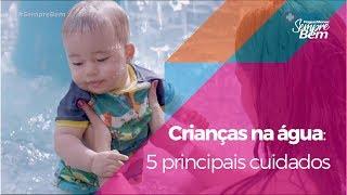 Crianças na água: 5 principais cuidados
