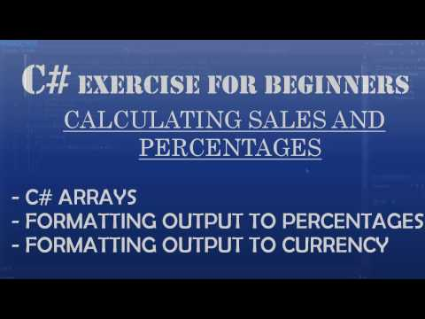 C# How To Program: Calculating Sales and Percentages (C# Arrays, Formatting output to show percentages)