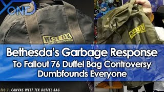 Bethesda's Garbage Response to Fallout 76 Duffel Bag Controversy Dumbfounds Everyone