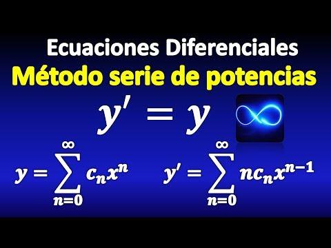 01. Ecuaciones Diferenciales, método de Series de Potencias, Explicación completa