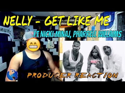 Nelly   Get Like Me ft  Nicki Minaj, Pharrell Williams Explicit Official Video - Producer Reaction