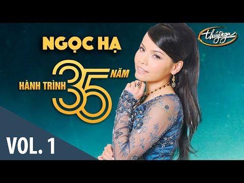 Ngọc Hạ - Hành Trình 35 Năm Cùng Thúy Nga (Vol. 1) - Thời lượng: 59 phút.