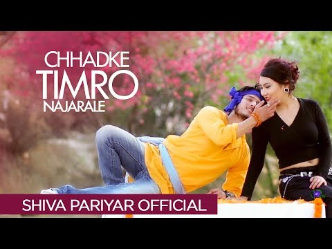 (Chhadke Timro Najarale -Shiva Pariyar - New Nepali Song  - Official Video - Duration: 4 minutes, 6 seconds.)