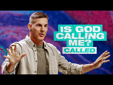 Is God Calling You? - Called