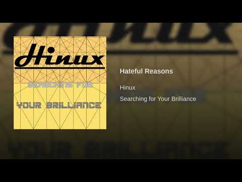 Hateful Reasons