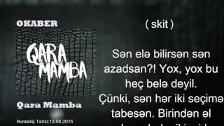 Okaber - Qara Mamba Lyrics (sözlər)