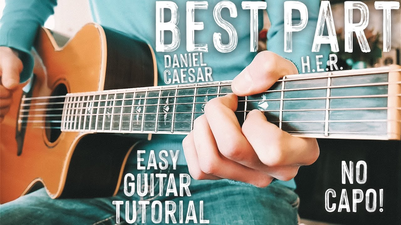 Best Part Daniel Caesar Guitar Lesson for Beginners // Best Part Guitar // Lesson #430