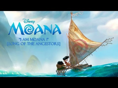 """I am Moana"" [Song of the Ancestors] - Clip + Lyrics"