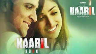 Nonton Kaabil Hoon Song (Audio) Kaabil | Hrithik Roshan, Yami Gautam | Jubin Nautiyal, Palak Film Subtitle Indonesia Streaming Movie Download