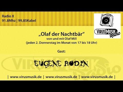 """Eugene Rodin als Gast bei """"Olaf der Nachtbär"""", Radio X (Part 1)"""