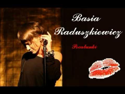 Tekst piosenki Basia Raduszkiewicz - Pocałunki (Miłość) po polsku