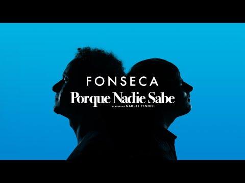 Fotos de amor - Fonseca - Porque nadie sabe ft. Nahuel Pennisi