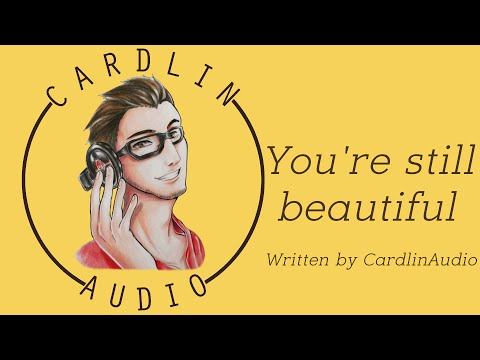 ASMR Voice: You're still beautiful [M4A] [Comfort for weight gain] [Uplifting] [Boyfriend]