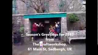 Sedbergh United Kingdom  city photos gallery : Seasons greetings 2013 from The Craftworkshop, Sedbergh, UK