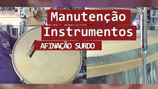 Manutenção de Instrumentos # 04 - Afinação Surdo