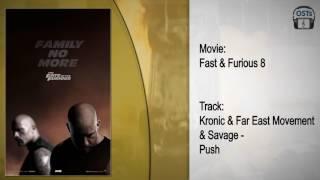 Fast & Furious 8 | Soundtrack | Kronic & Far East Movement & Savage - Push