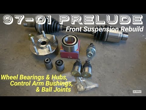 How to Rebuild Front Suspension Honda Prelude 97-01 - Wheel Bearings, Hubs, Ball Joints, & Bushings