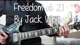 "How to Play ""Freedom at 21"" by Jack White on Guitar"